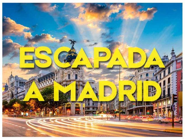 ESCAPADAS A MADRID - 2018