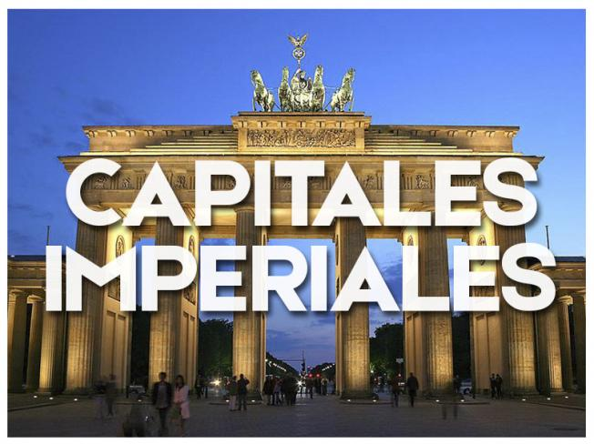 CAPITALES IMPERIALES - GRUPAL 2019
