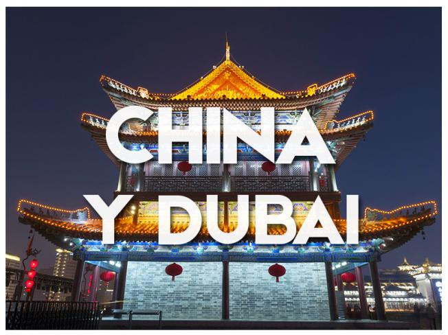CHINA Y DUBAI - GRUPAL 2018
