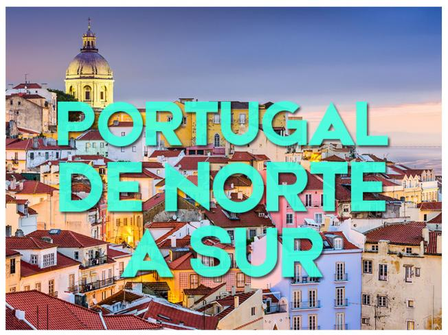 PORTUGAL DE NORTE A SUR - 2020